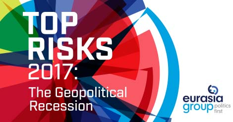 Top Risks 2017: The Geopolitical Recession